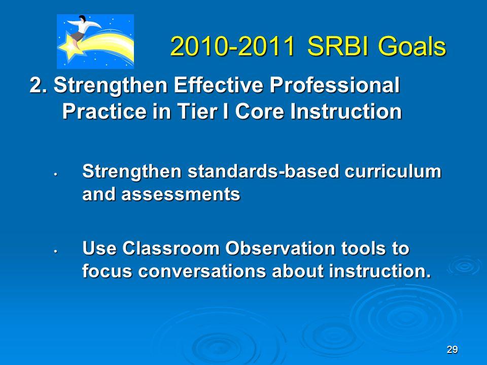 29 2010-2011 SRBI Goals 2010-2011 SRBI Goals 2.