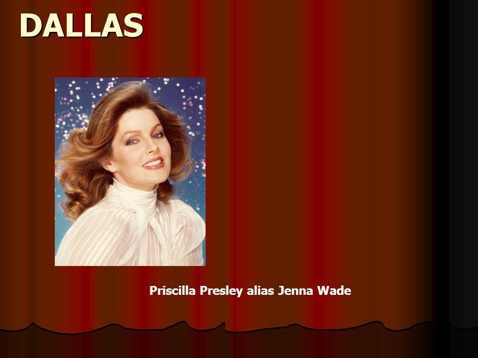 DALLAS Priscilla Presley alias Jenna Wade
