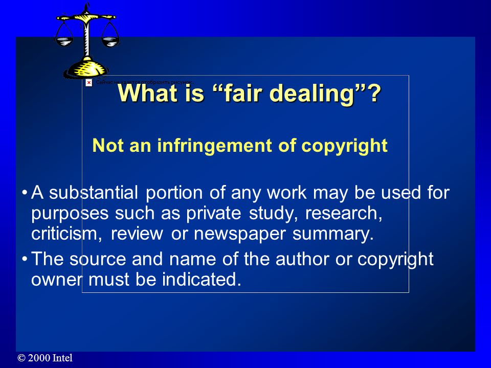 Fair Dealing Fair Dealing The copyright act says that in certain situations, the use of a work without authorization does not constitute a copyright i