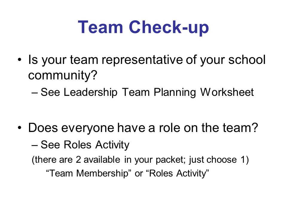 Team Check-up Is your team representative of your school community.
