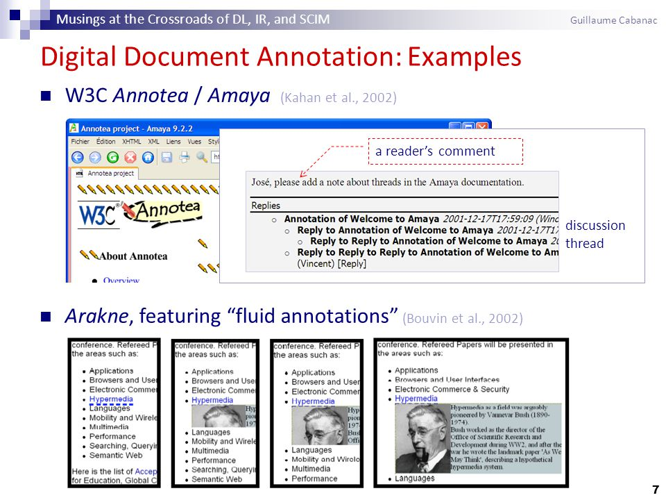 8 Collective Annotations Reviewed 64 systems designed during 1989–2008 Collective Annotation  Objective data Owner, creation date Anchoring point within the document.