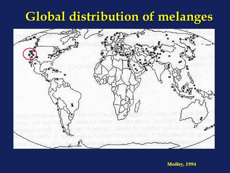 Global distribution of melanges Medley, 1994