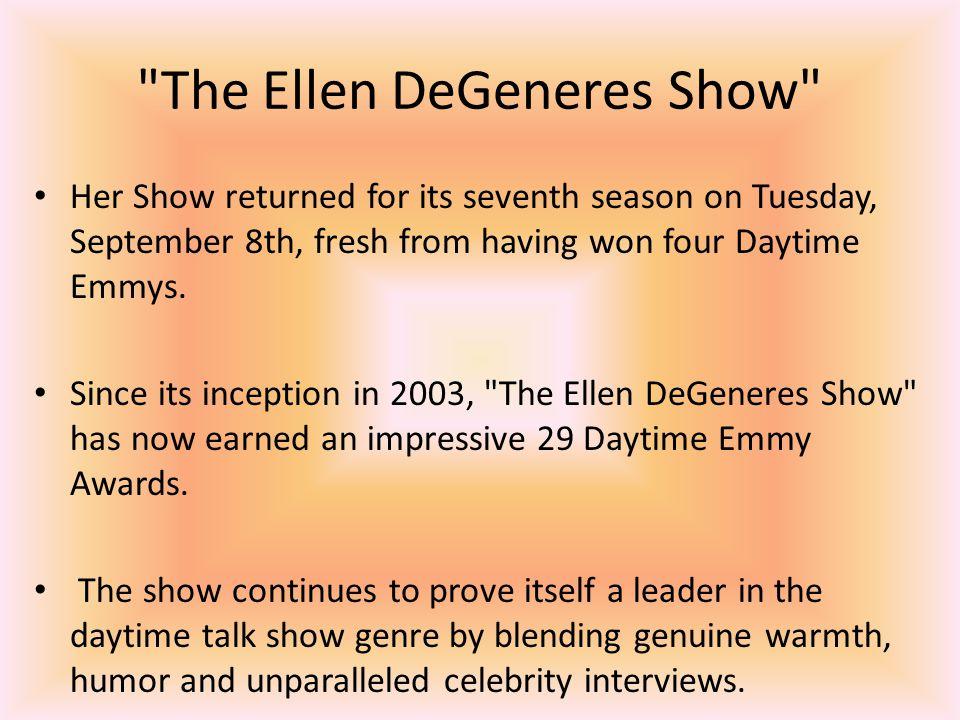 The Ellen DeGeneres Show Her Show returned for its seventh season on Tuesday, September 8th, fresh from having won four Daytime Emmys.
