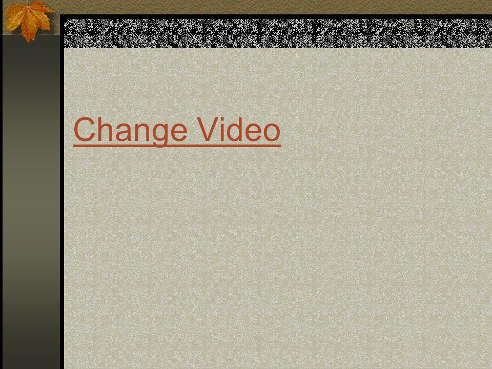 Change Video