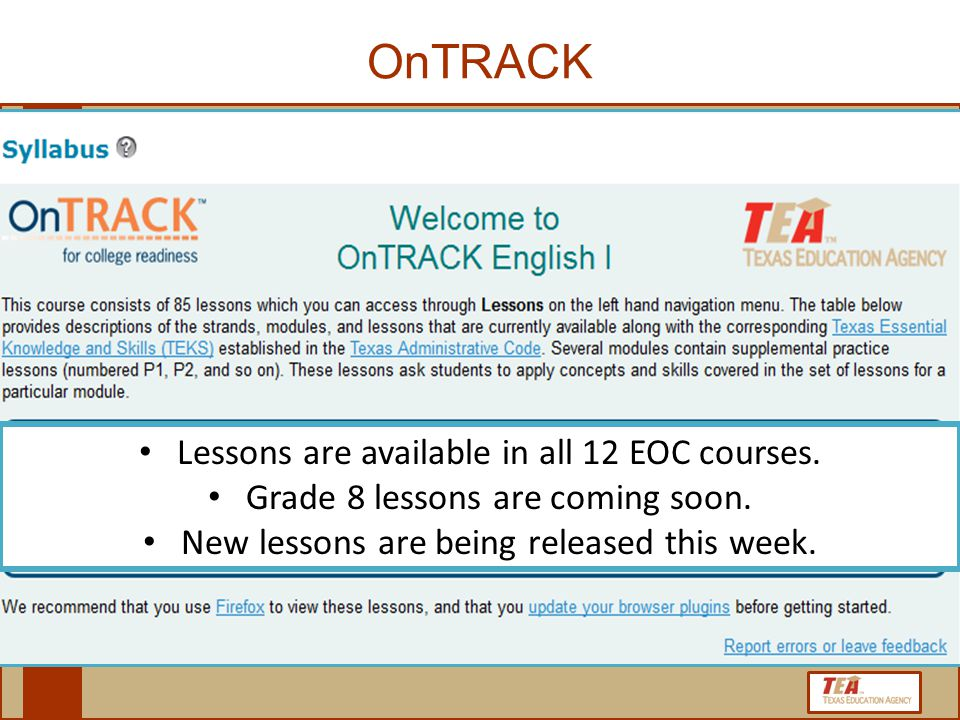 OnTRACK 16 Lessons are available in all 12 EOC courses.