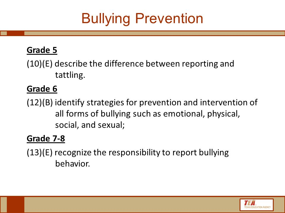 Bullying Prevention Grade 5 (10)(E) describe the difference between reporting and tattling.