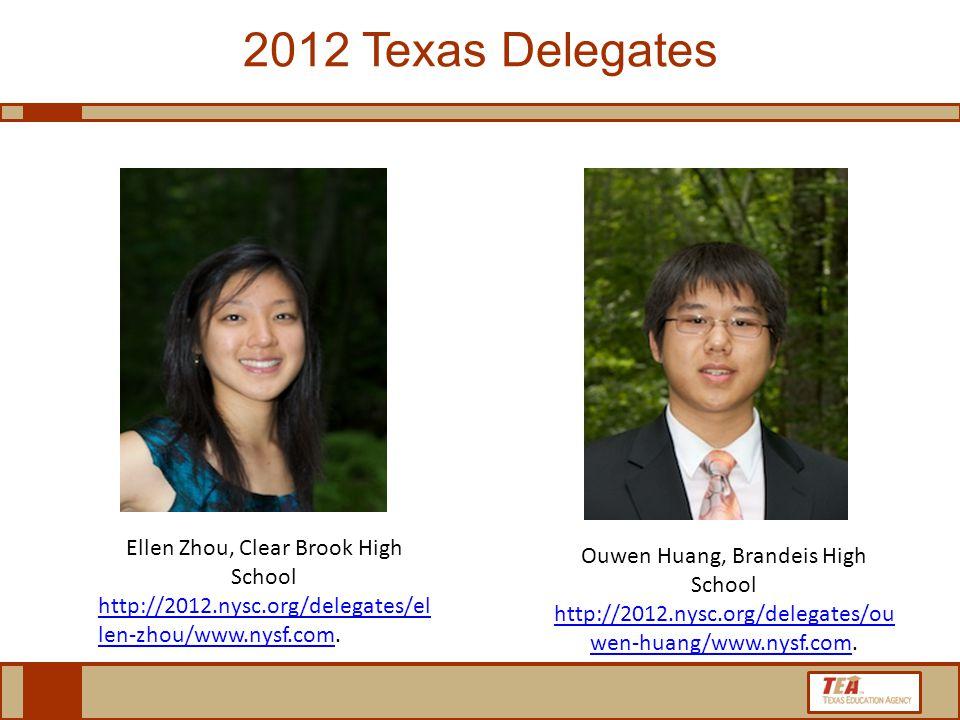 2012 Texas Delegates Ellen Zhou, Clear Brook High School http://2012.nysc.org/delegates/el len-zhou/www.nysf.comhttp://2012.nysc.org/delegates/el len-zhou/www.nysf.com.