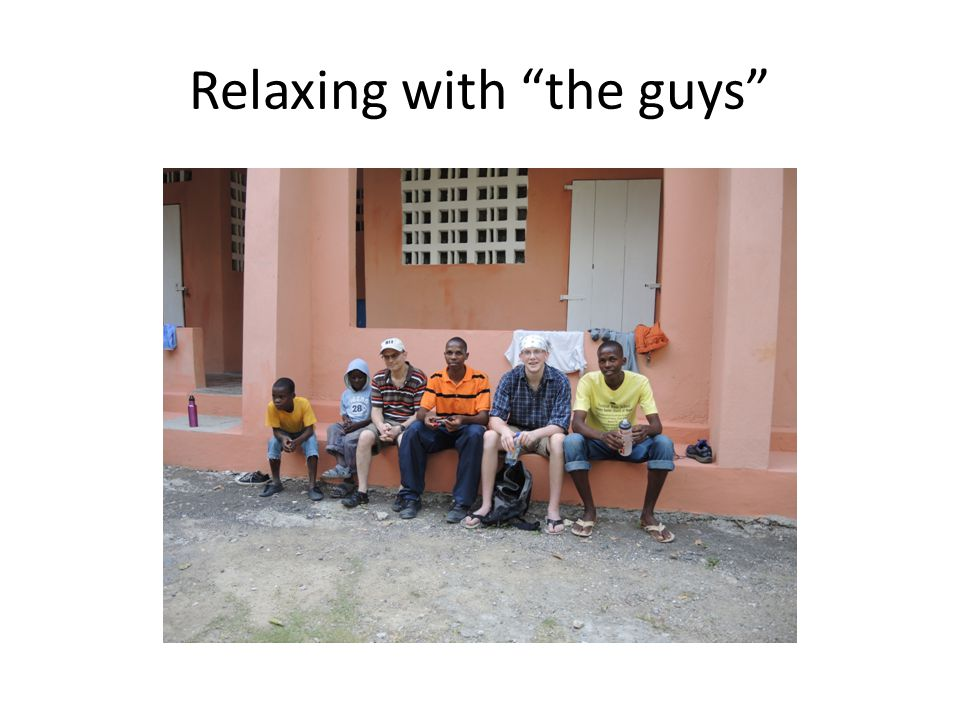 "Relaxing with ""the guys"""