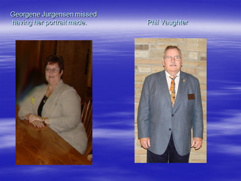 Georgene Jurgensen missed having her portrait made. Phil Vaughter