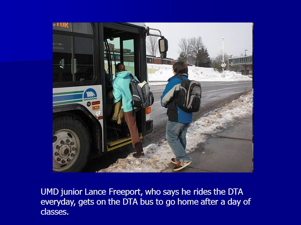 UMD junior Lance Freeport, who says he rides the DTA everyday, gets on the DTA bus to go home after a day of classes.