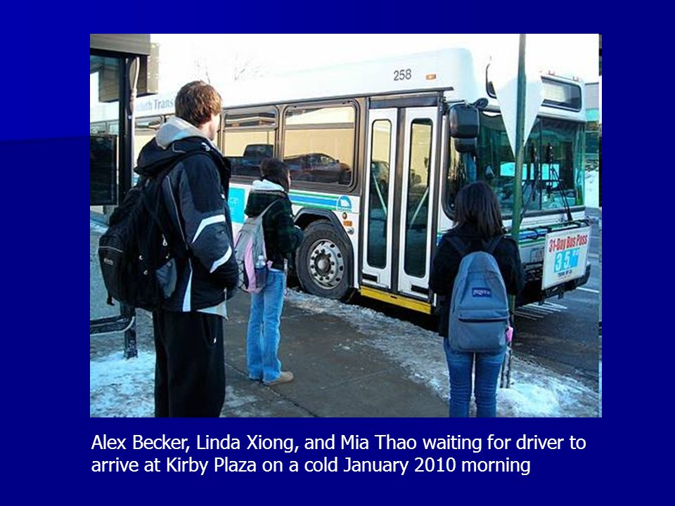 Alex Becker, Linda Xiong, and Mia Thao waiting for driver to arrive at Kirby Plaza on a cold January 2010 morning