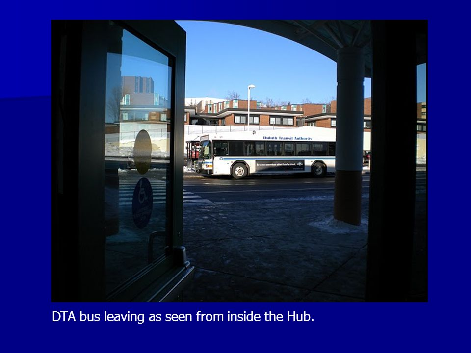 DTA bus leaving as seen from inside the Hub.