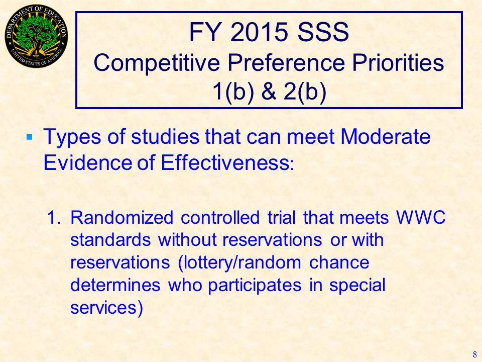 FY 2015 SSS Competitive Preference Priorities 1(b) & 2(b) 9 2.