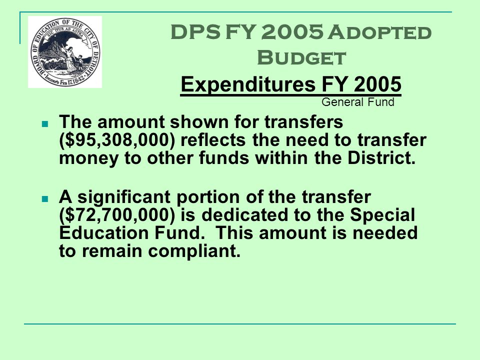 The amount shown for transfers ($95,308,000) reflects the need to transfer money to other funds within the District.