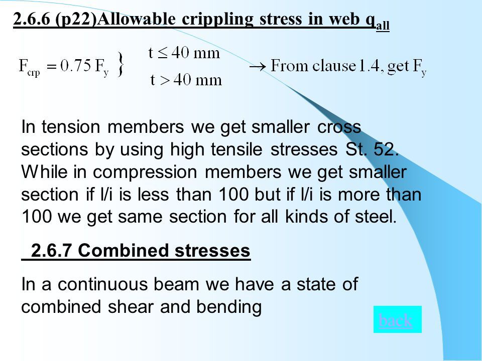 2.6.6 (p22)Allowable crippling stress in web q all In tension members we get smaller cross sections by using high tensile stresses St.