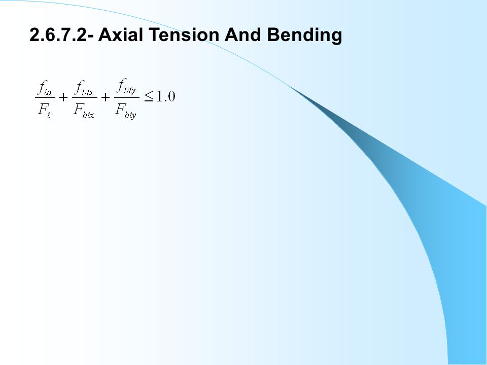 2.6.7.2- Axial Tension And Bending