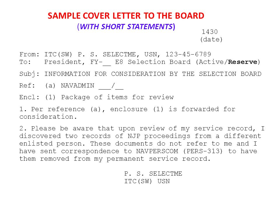 SAMPLE COVER LETTER TO THE BOARD (WITH SHORT STATEMENTS) 1430 (date) From: ITC(SW) P.