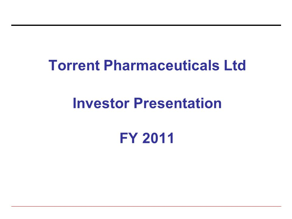Torrent Pharmaceuticals Ltd Investor Presentation Fy Ppt Download