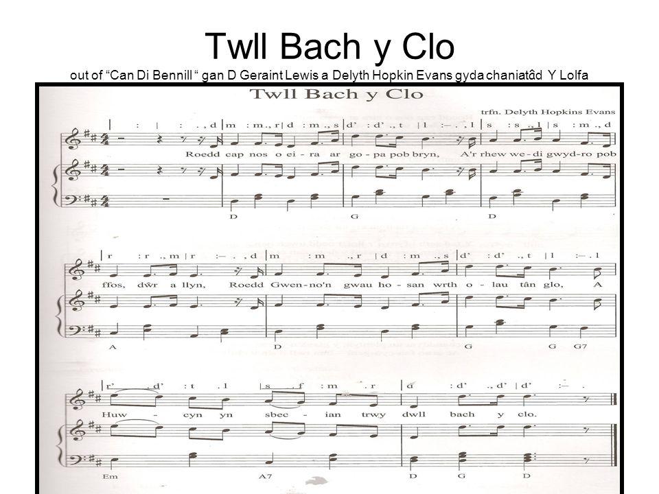 Twll Bach y Clo out of Can Di Bennill gan D Geraint Lewis a Delyth Hopkin Evans gyda chaniat â d Y Lolfa