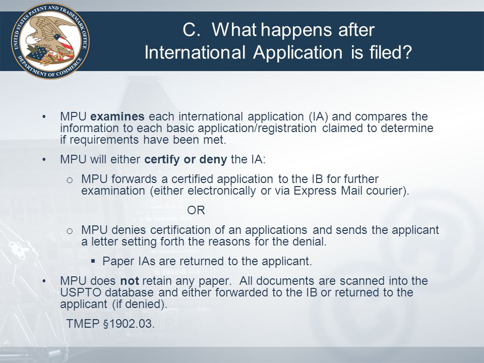 MPU examines each international application (IA) and compares the information to each basic application/registration claimed to determine if requirements have been met.