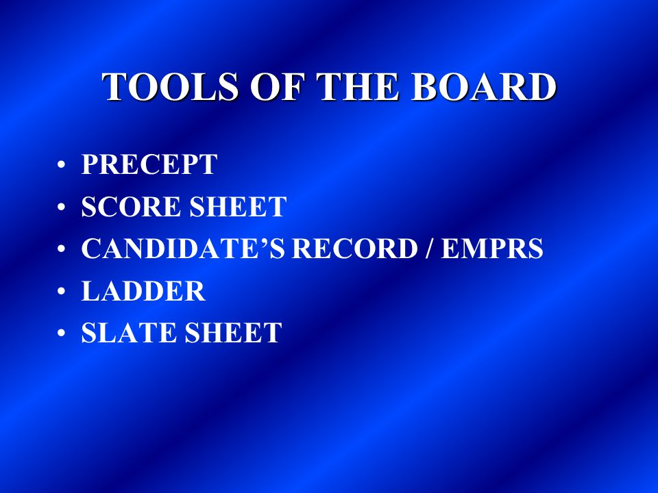 TOOLS OF THE BOARD PRECEPT SCORE SHEET CANDIDATE'S RECORD / EMPRS LADDER SLATE SHEET