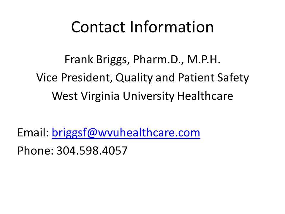 Contact Information Frank Briggs, Pharm.D., M.P.H.