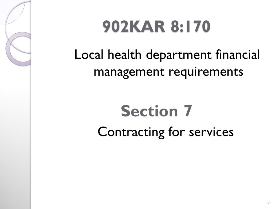902KAR 8:170 902KAR 8:170 Local health department financial management requirements Section 7 Contracting for services 2