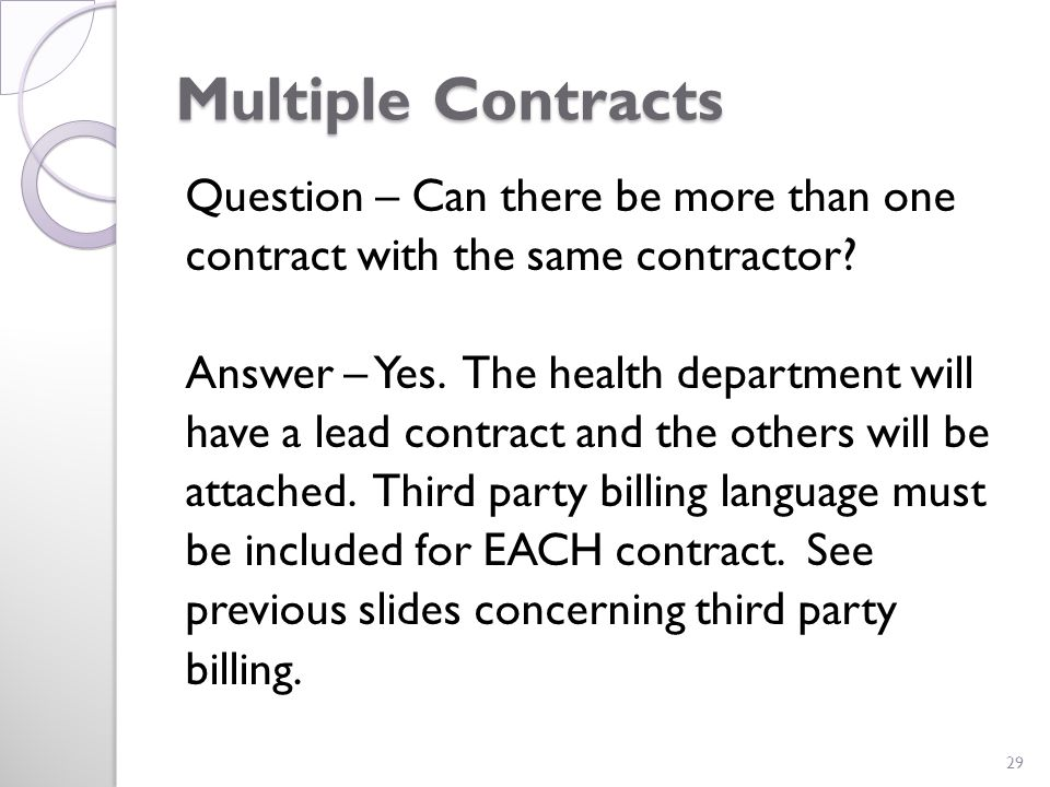 Multiple Contracts Question – Can there be more than one contract with the same contractor.