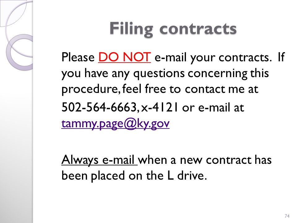 Filing contracts Filing contracts Please DO NOT e-mail your contracts.