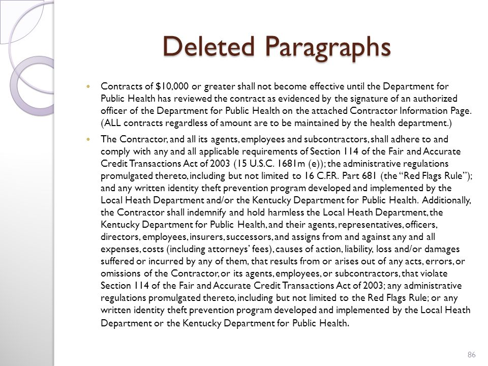 Deleted Paragraphs Contracts of $10,000 or greater shall not become effective until the Department for Public Health has reviewed the contract as evidenced by the signature of an authorized officer of the Department for Public Health on the attached Contractor Information Page.
