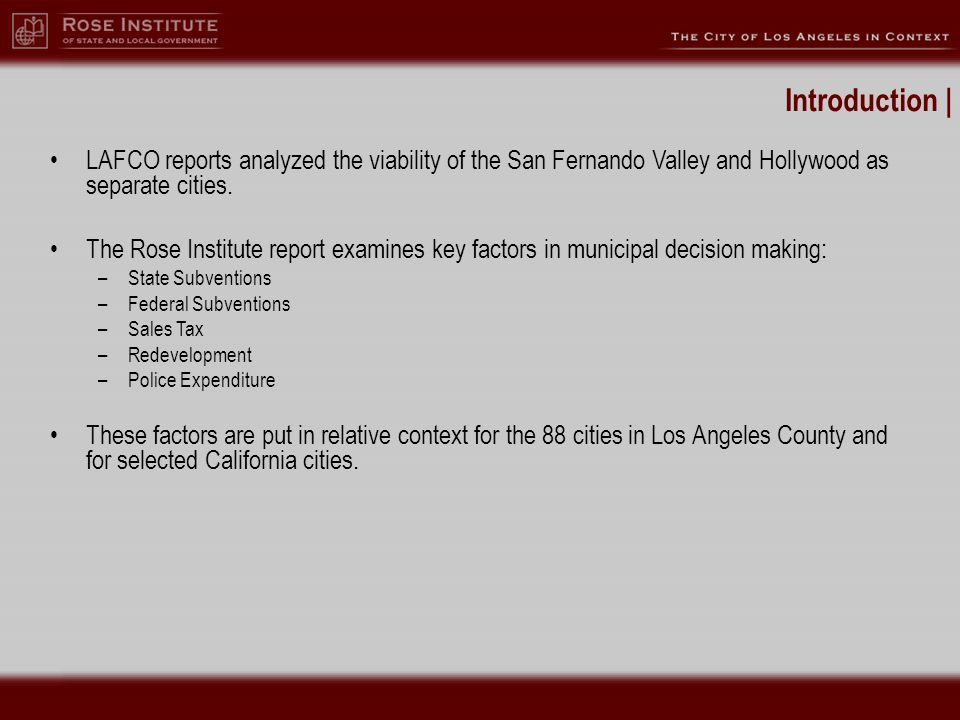 Introduction | LAFCO reports analyzed the viability of the San Fernando Valley and Hollywood as separate cities.