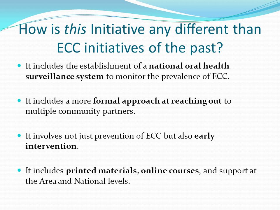 ECC Initiative Objectives Overall Goal: Reduce the prevalence of ECC among 0-5 year old AI/AN children by 25% by FY 2015.