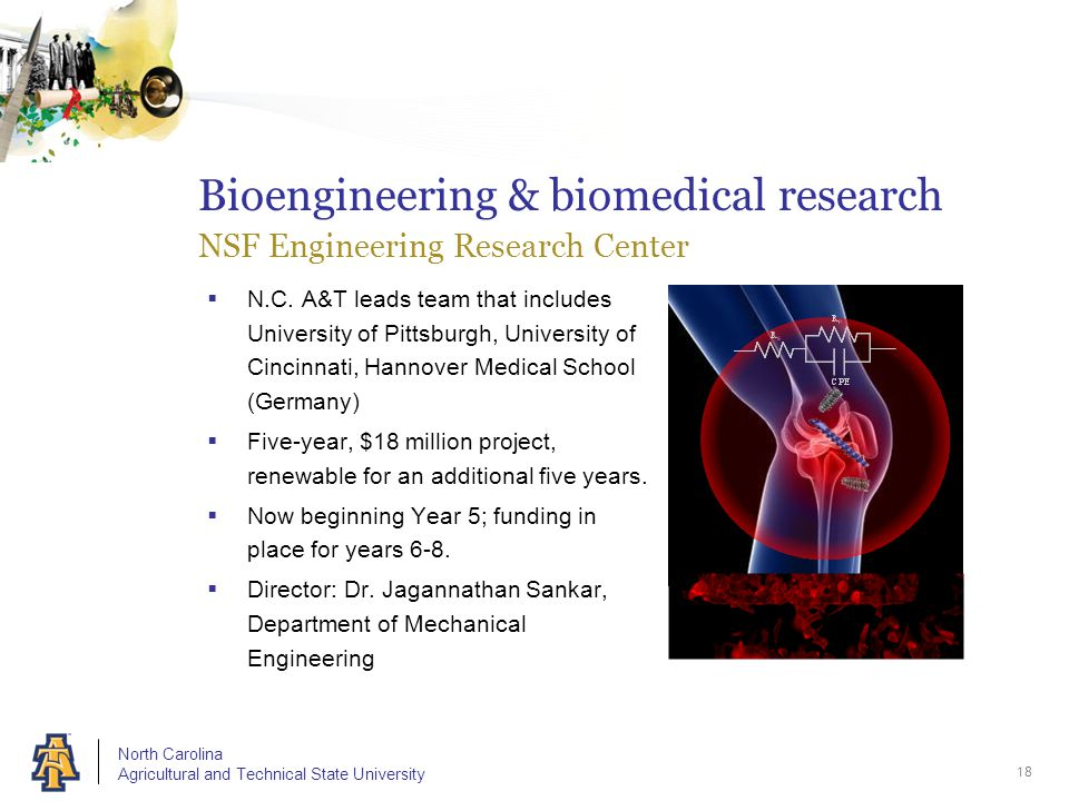 North Carolina Agricultural and Technical State University Bioengineering & biomedical research NSF Engineering Research Center  N.C.