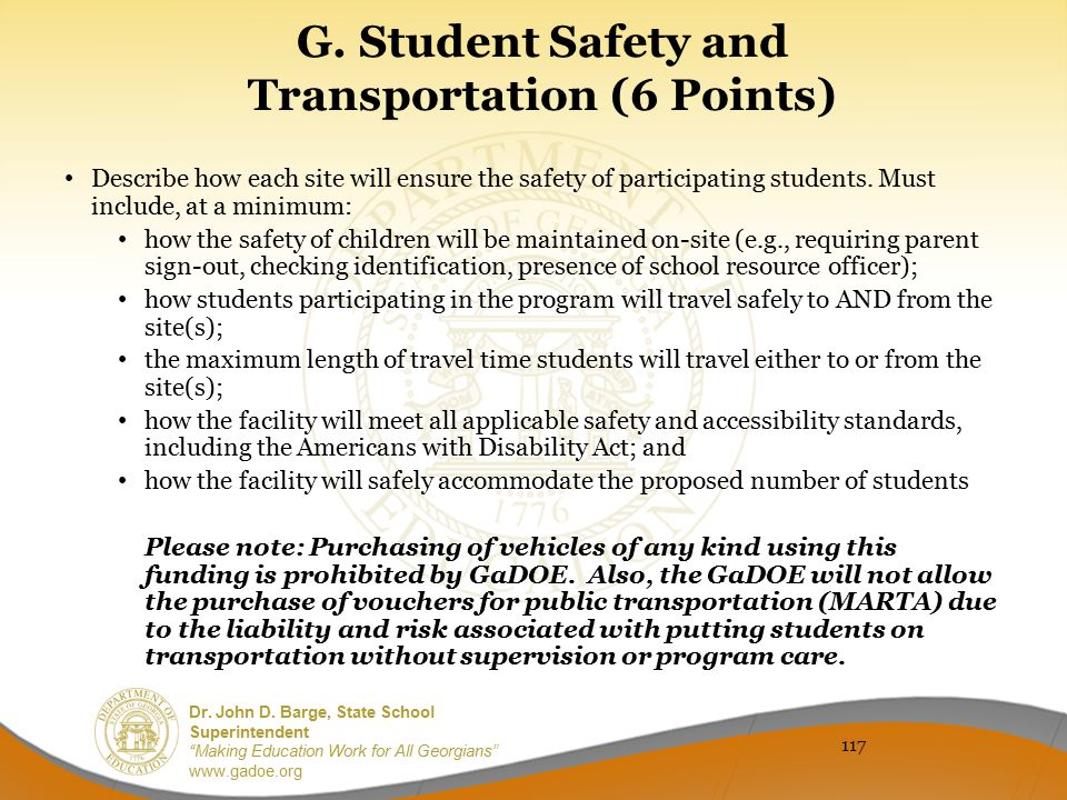 "Dr. John D. Barge, State School Superintendent ""Making Education Work for All Georgians"" www.gadoe.org G. Student Safety and Transportation (6 Points)"