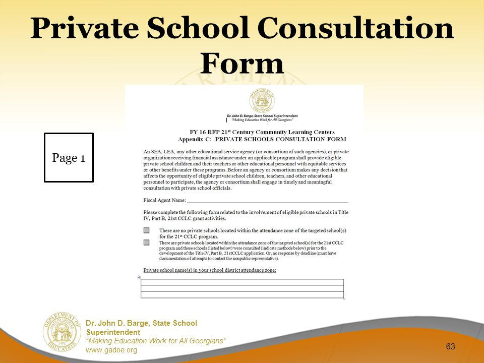 "Dr. John D. Barge, State School Superintendent ""Making Education Work for All Georgians"" www.gadoe.org Private School Consultation Form 63 Page 1"