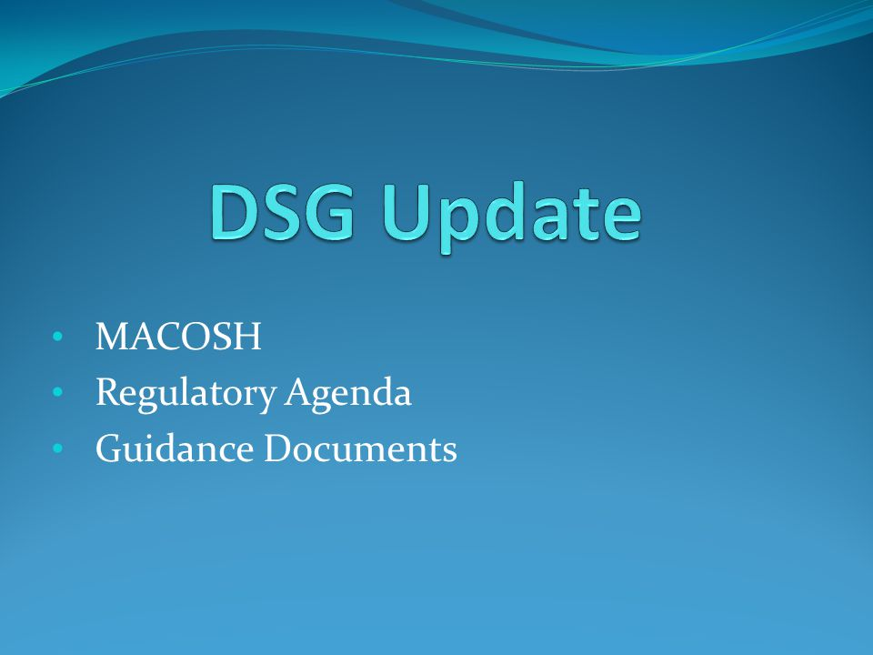 MACOSH Regulatory Agenda Guidance Documents