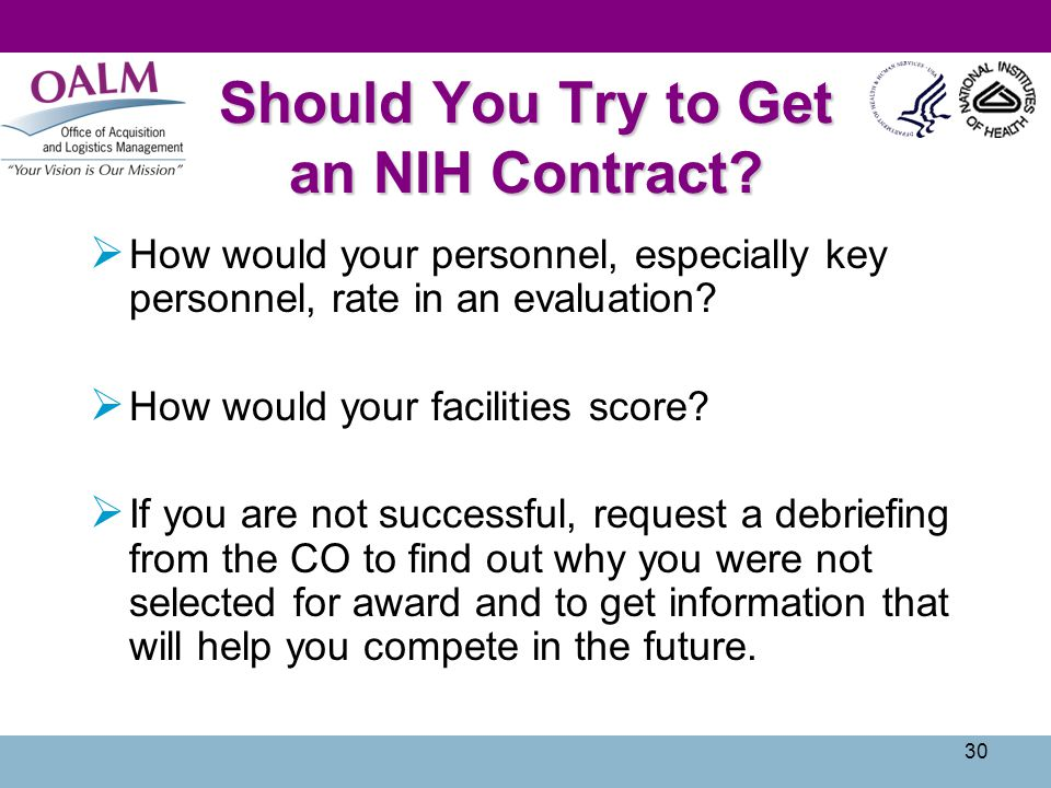 Should You Try to Get an NIH Contract?  How would your personnel, especially key personnel, rate in an evaluation?  How would your facilities score?