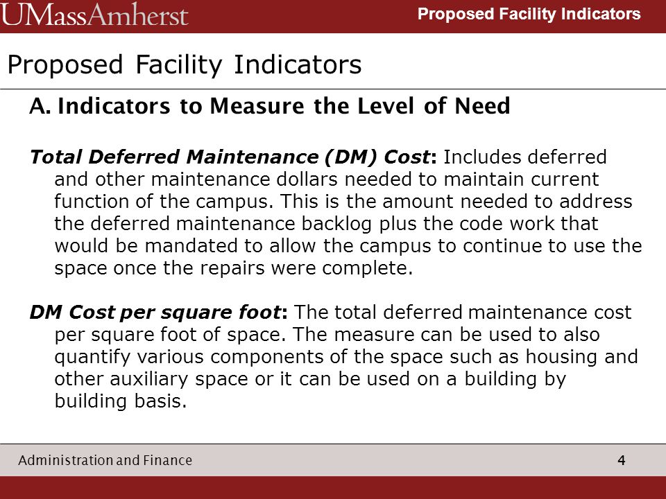 4 Administration and Finance Proposed Facility Indicators A.
