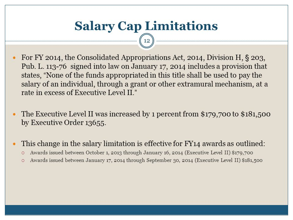 Salary Cap Limitations For FY 2014, the Consolidated Appropriations Act, 2014, Division H, § 203, Pub.