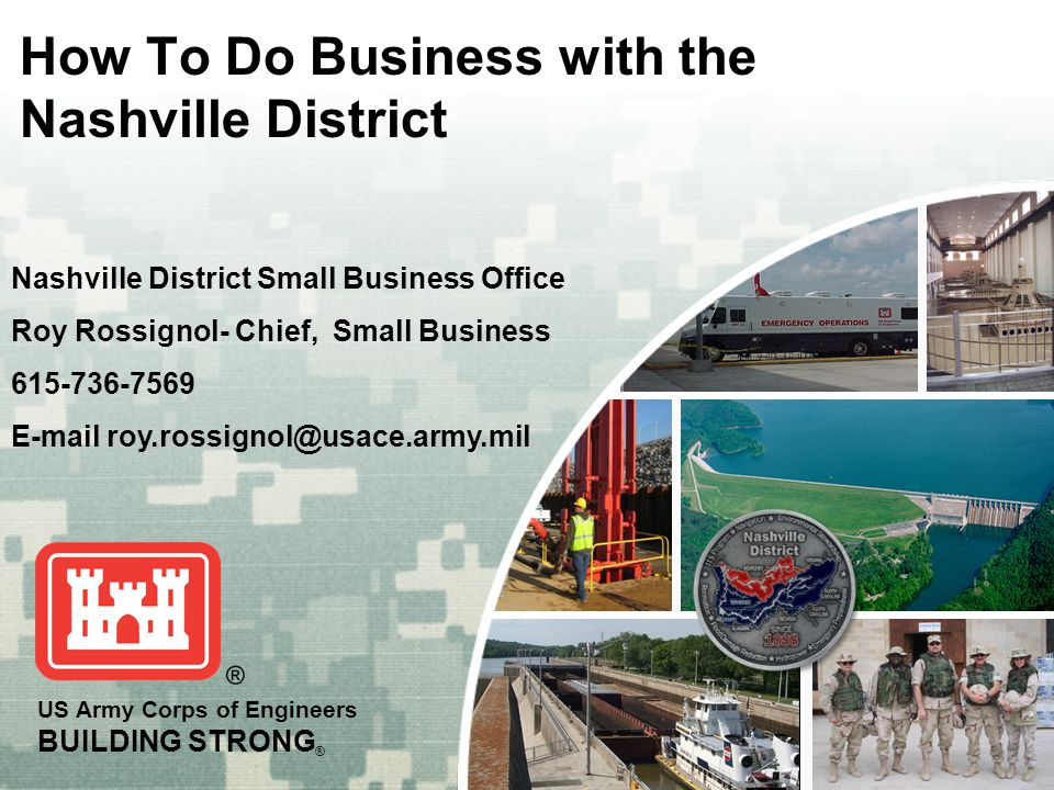 BUILDING STRONG ® 2 Roy Rossignol Deputy for Small Business P.
