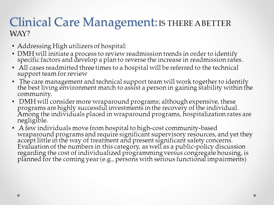 Clinical Care Management: Clinical Care Management: IS THERE A BETTER WAY.