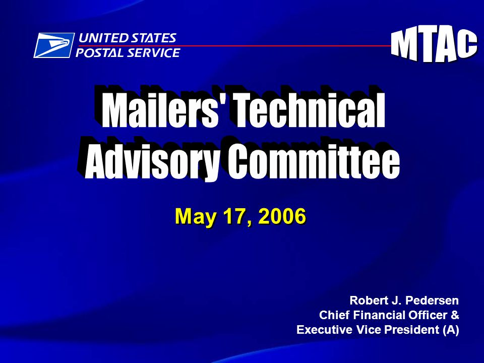 May 17, 2006 Robert J. Pedersen Chief Financial Officer & Executive Vice President (A)