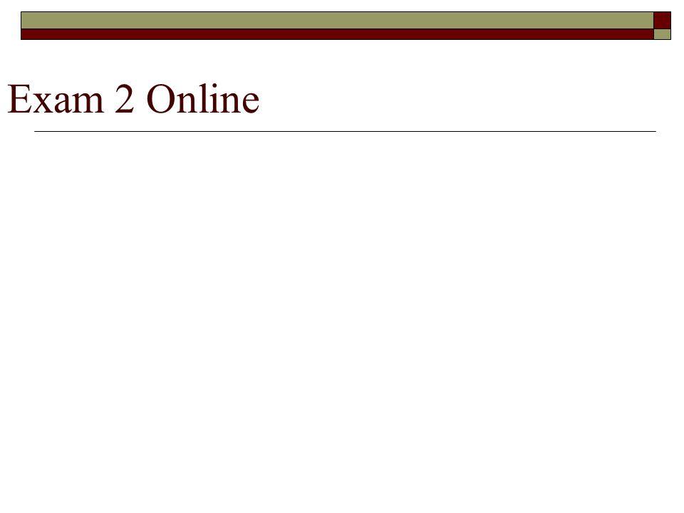 Exam 2 Online