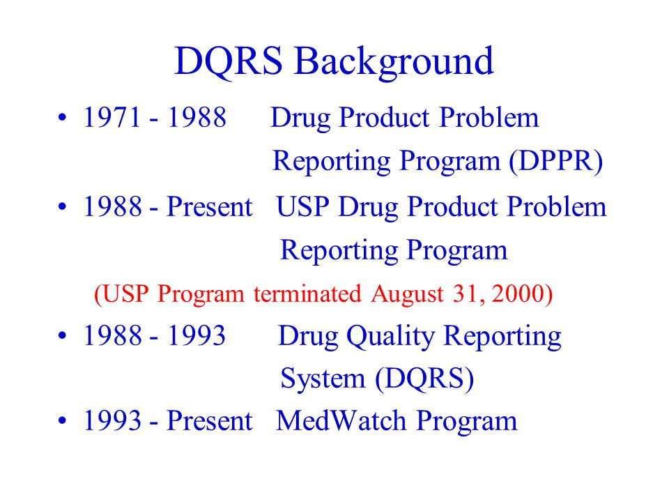 DQRS Reports Resulting In Recalls/Market Withdrawals Recall Classes FY-96 to FY-01