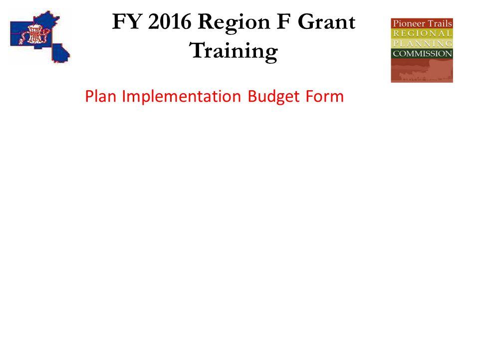 FY 2016 Region F Grant Training Plan Implementation Budget Form