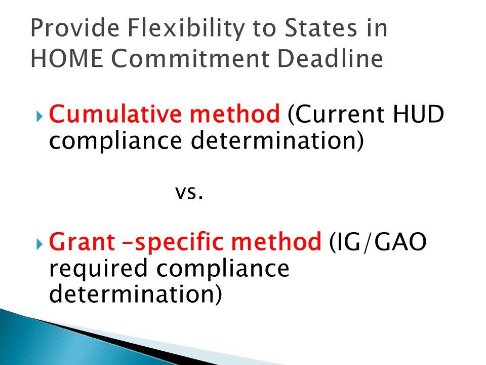  Cumulative method (Current HUD compliance determination) vs.