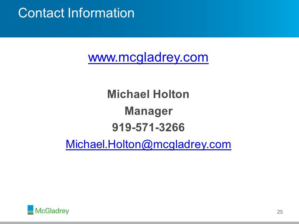 Contact Information www.mcgladrey.com Michael Holton Manager 919-571-3266 Michael.Holton@mcgladrey.com 25