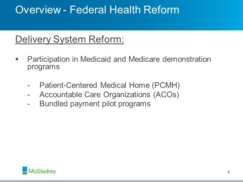 Delivery System Reform 5  Medicare Medical Home Demonstration Program for FQHCs –Three-year demonstration, to be launched in January 2011, to evaluate the impact of the advanced primary care practice model on access, quality and cost of care to Medicare beneficiaries –FQHCs must demonstrate that their clinic sites have the capacity to deliver continuous and coordinated care across providers and settings, including improving access to care by expanding service hours, facilitating referrals and managing medications prescribed by different physicians –Demo sites will receive a monthly care management fee for each Medicare FFS beneficiary enrolled
