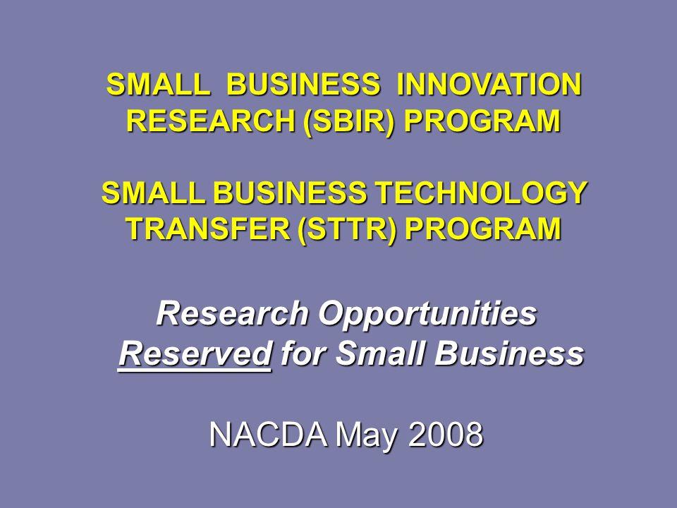 NIDA FY08 Budget Estimate SBIR Grants - $15,500,000 STTR Grants - $2,590,000 SBIR Contracts - $6,000,000