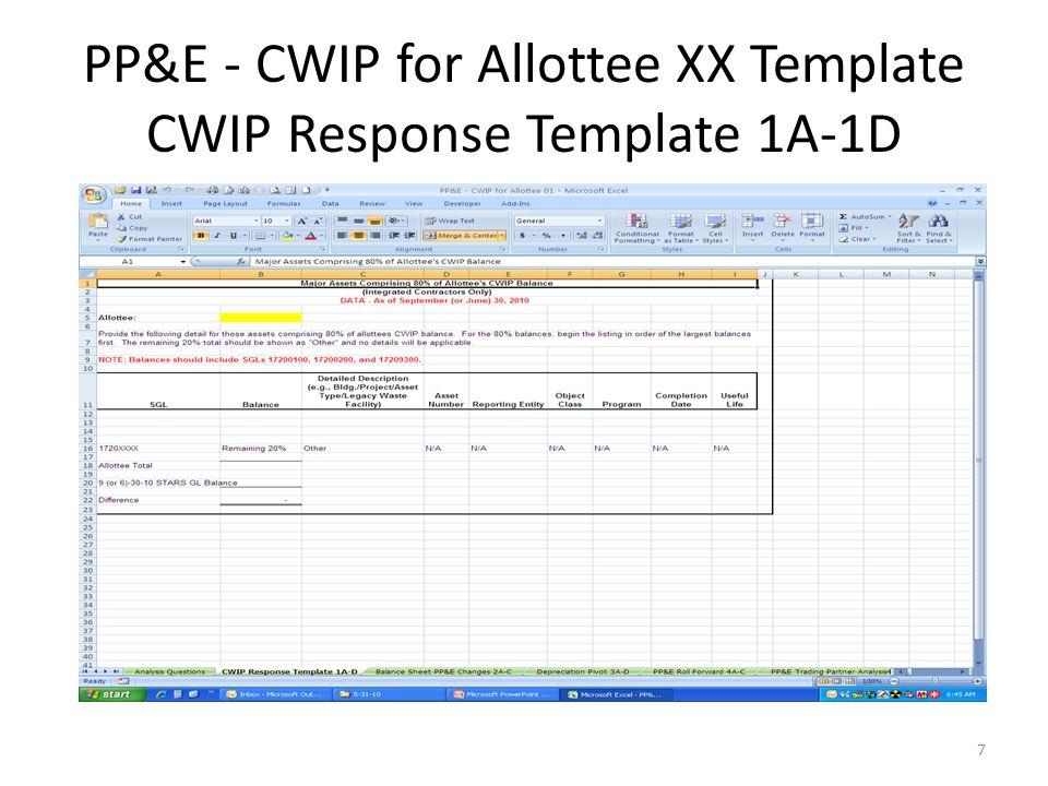 PP&E - CWIP for Allottee XX Template CWIP Response Template 1A-1D 7